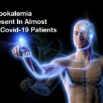 Chinese Study Reveals That Hypokalemia Present In Almost All Covid-19 Patients
