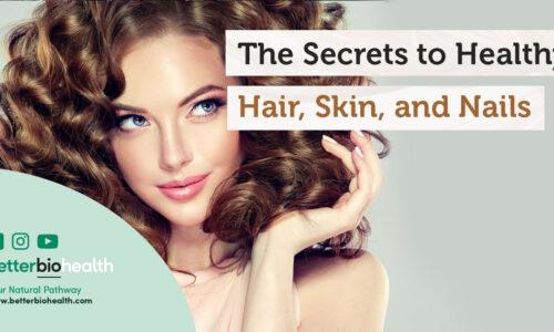 Fulvic Acid Benefits, Hair, Skin, Nails - BetterBio Health