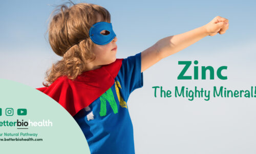 Zinc, The Mighty Mineral! - BetterBio Health