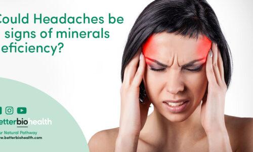 Heavy Metal Toxicity, Lacking Minerals, Migraines - BetterBio Health